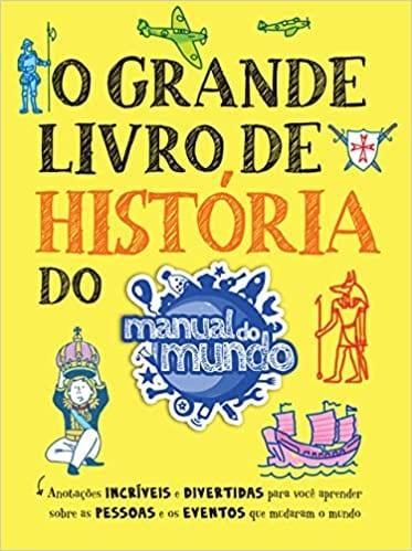 O Grande Livro de História do Manual do Mundo Capa comum – 26 novembro 2020